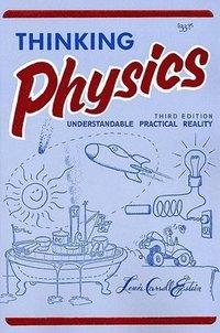 bokomslag Thinking Physics (3e, Tr)
