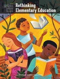 bokomslag Rethinking Elementary Education