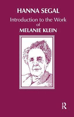 bokomslag Introduction to the Work of Melanie Klein