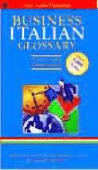 bokomslag Business Glossary: English-Italian, Italian-English
