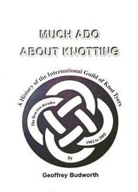 bokomslag Much Ado About Knotting