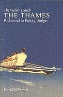 bokomslag The Thames from Richmond to Putney Bridge