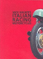 bokomslag Mick Walker's Italian Racing Motorcycles