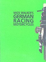 bokomslag Mick Walker's German Racing Motorcycles