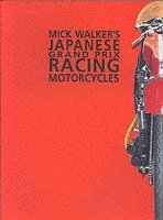 bokomslag Mick Walker's Japanese Grand Prix Racing Motorcycles