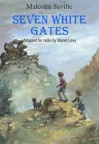 bokomslag Seven White Gates