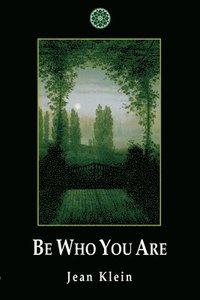 bokomslag Be who you are