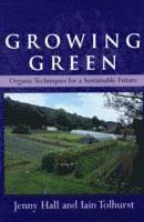 bokomslag Growing Green