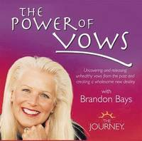 bokomslag The Power of Vows with Brandon Bays