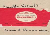 bokomslag Rimaldas Viksraitis: Grimaces of the Weary Village