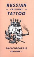 bokomslag Russian Criminal Tattoo Encyclopaedia Volume I