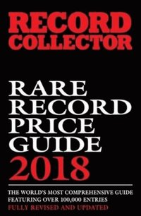 bokomslag Rare Record Price Guide: 2018
