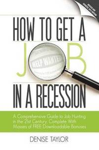 bokomslag How to Get a Job in a Recession