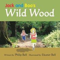 bokomslag Jack and Boo's Wild Wood
