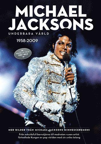 bokomslag Michael Jacksons underbara värld 1958-2009