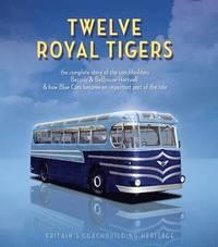 bokomslag Twelve Royal Tigers