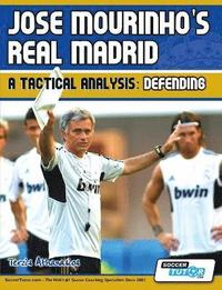 bokomslag Jose Mourinho's Real Madrid - A Tactical Analysis