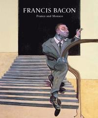 bokomslag Francis Bacon: France And Monaco