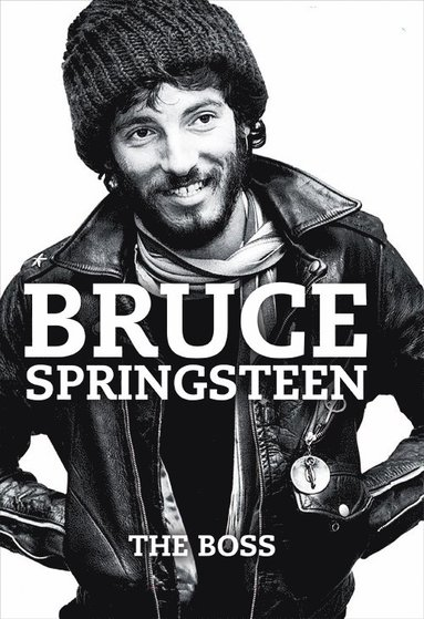 bokomslag Bruce Springsteen: The Boss
