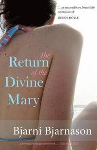 bokomslag The Return of the Divine Mary