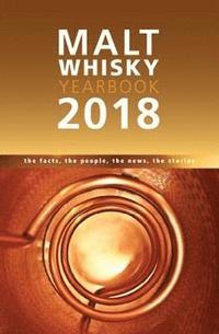 bokomslag Malt whisky yearbook - the facts, the people, the news, the stories