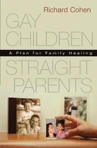 bokomslag Gay Children, Straight Parents