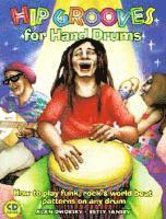 bokomslag Hip Grooves for Hand Drums: How to Play Funk, Rock & World-Beat Patterns on Any Drum
