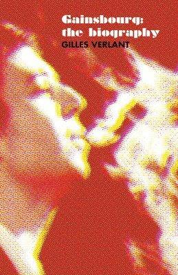 bokomslag Gainsbourg - the Biography