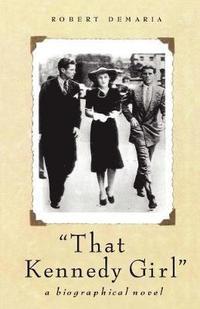 bokomslag That Kennedy Girl