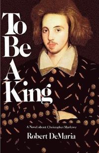 bokomslag To be a King