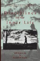 bokomslag Disciplines for the Inner Life