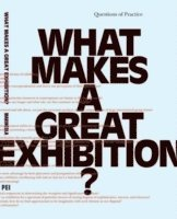 bokomslag What makes a great exhibition?