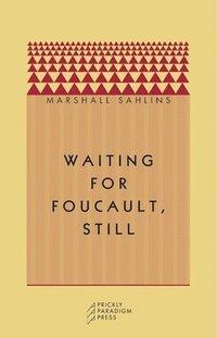 bokomslag Waiting for Foucault, Still