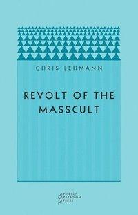 bokomslag Revolt of the Masscult