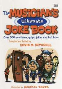 bokomslag The Musician's Ultimate Joke Book