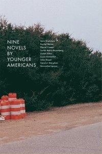bokomslag Nine Novels by Younger Americans
