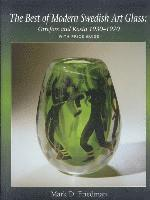 bokomslag The Best of Modern Swedish Art Glass: Orrefors and Kosta, 1930-1970