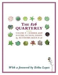 bokomslag The 826 Quarterly, Volume 6