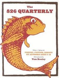bokomslag The 826 Quarterly