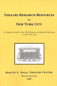 bokomslag Theatre Research Resources in New York City