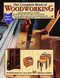 bokomslag The Complete Book of Woodworking