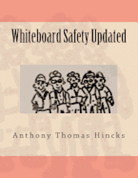 bokomslag Whiteboard Safety Updated
