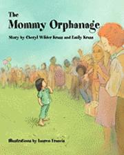 bokomslag The Mommy Orphanage