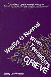 bokomslag Weird Is Normal When Teenagers Grieve