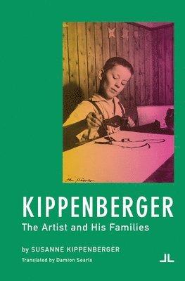 bokomslag Kippenberger - the Artist and His Families