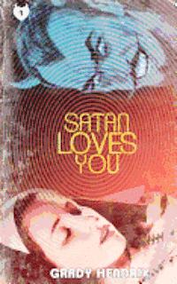 bokomslag Satan Loves You