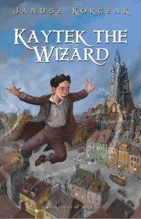 bokomslag Kaytek the Wizard