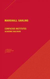 bokomslag Confucius Institutes - Academic Malware