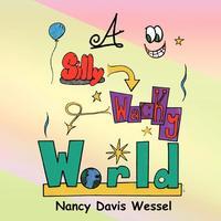bokomslag A Silly Wacky World
