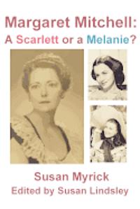 bokomslag Margaret Mitchell: A Scarlett or a Melanie